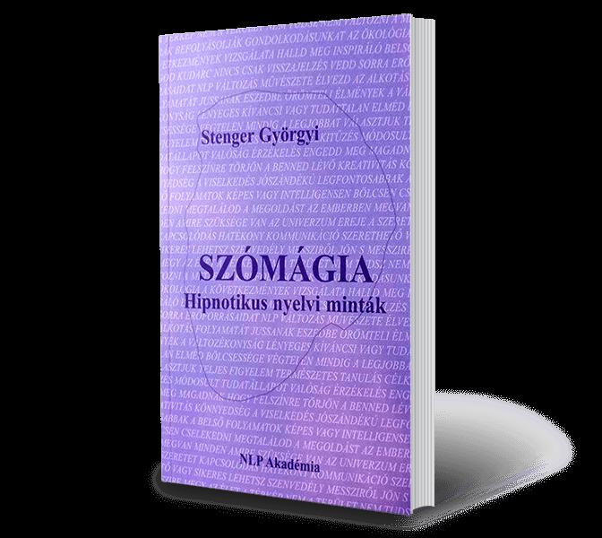 Stenger_Györgyi_Szómágia_Hipnotikus_nyelvi_minták